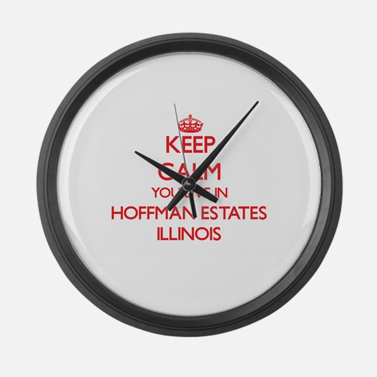 Keep calm you live in Hoffman Est Large Wall Clock