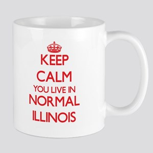 Keep calm you live in Normal Illinois Mugs