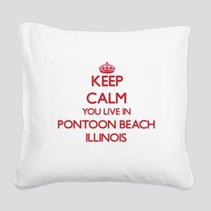 Keep calm you live in Pontoon Square Canvas Pillow
