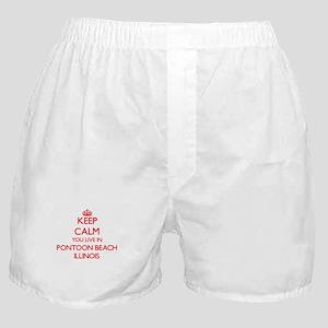 Keep calm you live in Pontoon Beach I Boxer Shorts