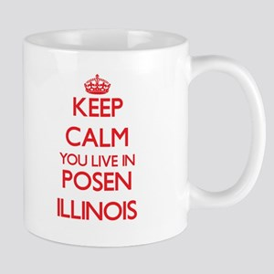 Keep calm you live in Posen Illinois Mugs