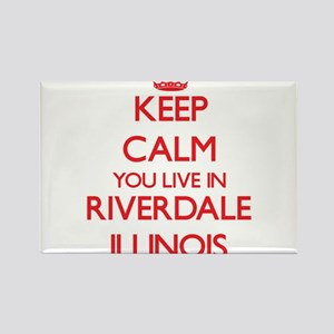 Keep calm you live in Riverdale Illinois Magnets