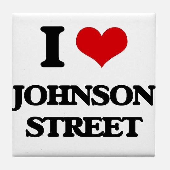 I Love Johnson Street Tile Coaster