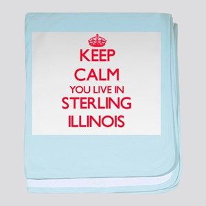 Keep calm you live in Sterling Illino baby blanket