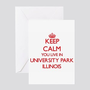 Keep calm you live in University Pa Greeting Cards