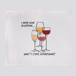 I makw wine disappear what is your superpower? Thr