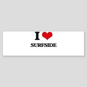 I Love Surfside Bumper Sticker