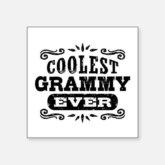 "Coolest Grammy Ever Square Sticker 3"" x 3"""