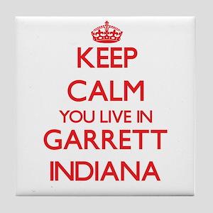 Keep calm you live in Garrett Indiana Tile Coaster