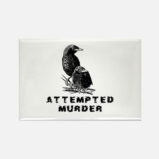 Attempted Murder Rectangle Magnet