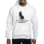 Attempted Murder Hooded Sweatshirt