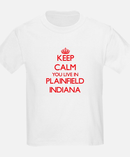 Keep calm you live in Plainfield Indiana T-Shirt