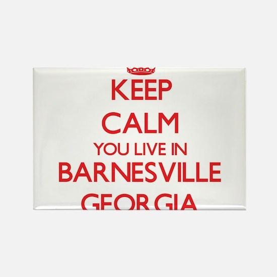Keep calm you live in Barnesville Georgia Magnets