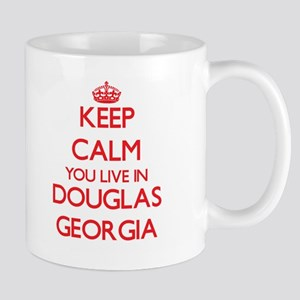 Keep calm you live in Douglas Georgia Mugs