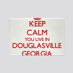 Keep calm you live in Douglasville Georgia Magnets