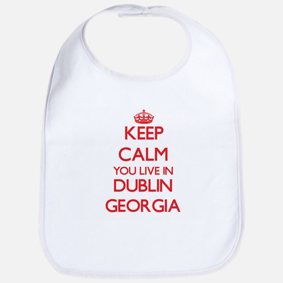 Keep calm you live in Dublin Georgia Bib