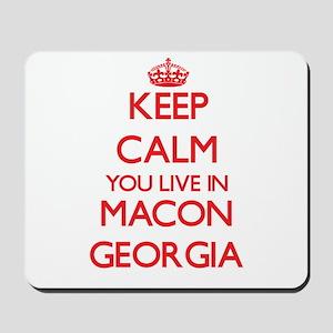 Keep calm you live in Macon Georgia Mousepad