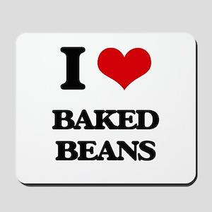I Love Baked Beans ( Food ) Mousepad