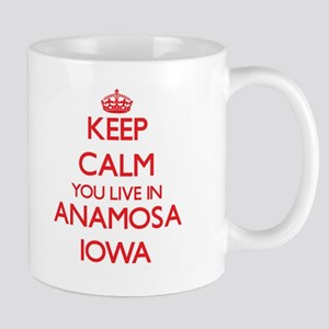 Keep calm you live in Anamosa Iowa Mugs