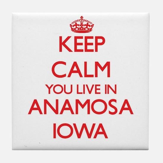 Keep calm you live in Anamosa Iowa Tile Coaster