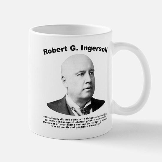 Ingersoll: Christianity Mug