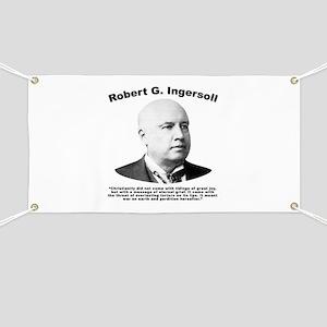 Ingersoll: Christianity Banner