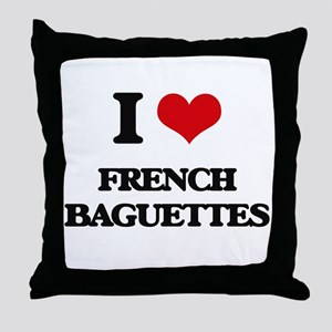 I Love French Baguettes ( Food ) Throw Pillow