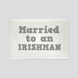 Married to an Irishman Rectangle Magnet