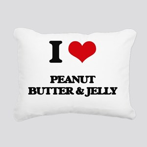I Love Peanut Butter & J Rectangular Canvas Pillow