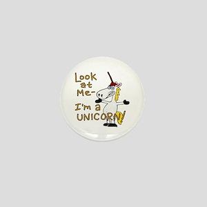 Look at me I'm a Unicorn! Mini Button