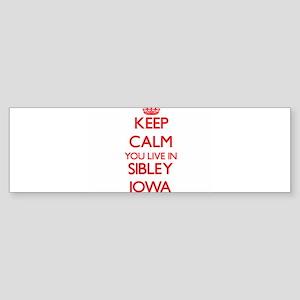 Keep calm you live in Sibley Iowa Bumper Sticker