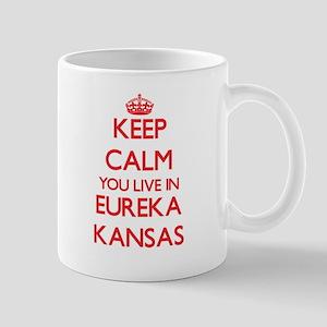 Keep calm you live in Eureka Kansas Mugs