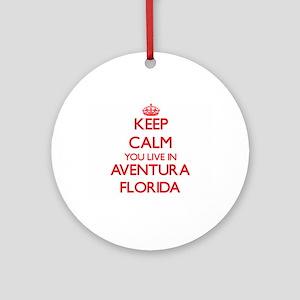 Keep calm you live in Aventura Fl Ornament (Round)