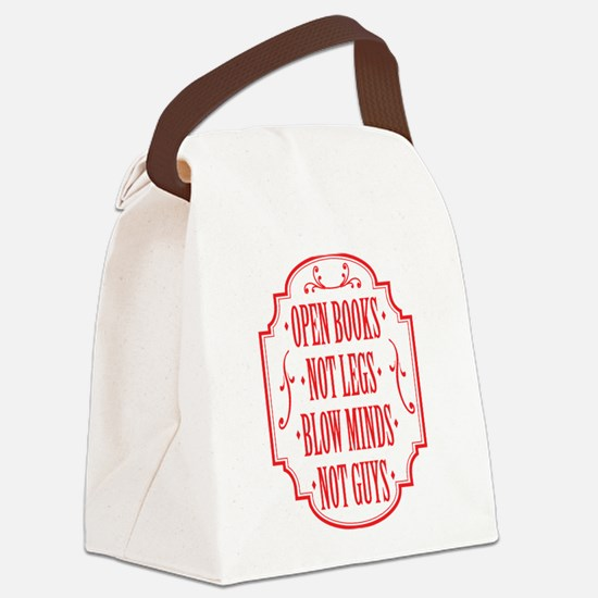 Open Books Not Legs Canvas Lunch Bag