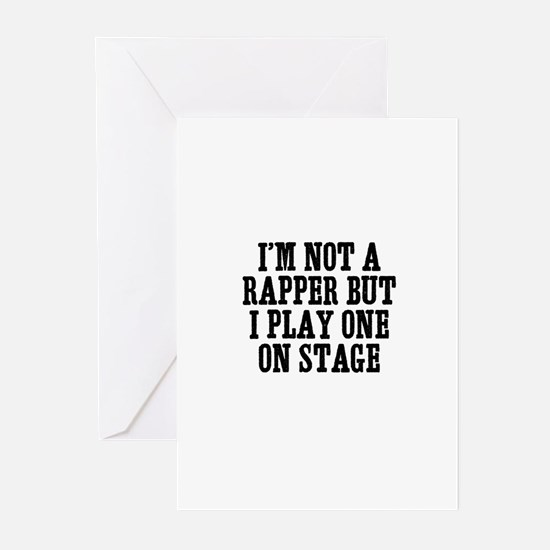 I'm not a rapper but I play o Greeting Cards (Pack