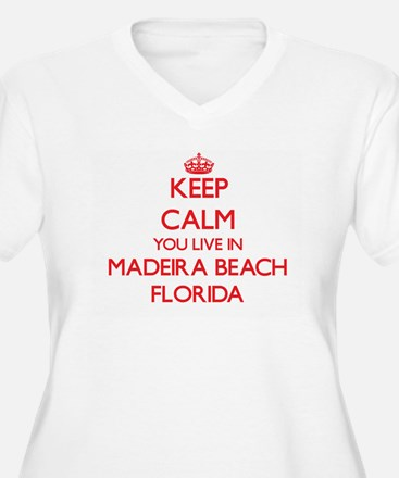 Keep calm you live in Madeira Be Plus Size T-Shirt