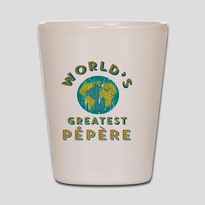 World's Greatest Pépère Shot Glass
