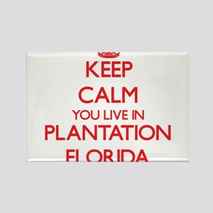 Keep calm you live in Plantation Florida Magnets