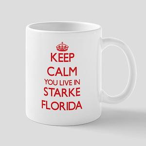 Keep calm you live in Starke Florida Mugs