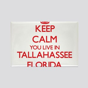 Keep calm you live in Tallahassee Florida Magnets