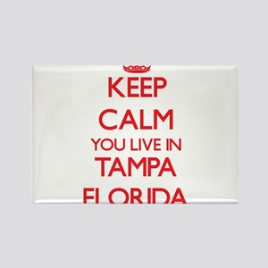 Keep calm you live in Tampa Florida Magnets