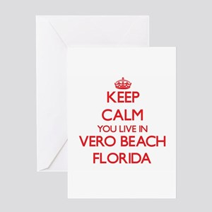 Keep calm you live in Vero Beach Fl Greeting Cards
