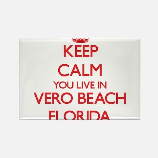 Keep calm you live in Vero Beach Florida Magnets