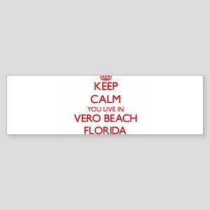 Keep calm you live in Vero Beach Fl Bumper Sticker