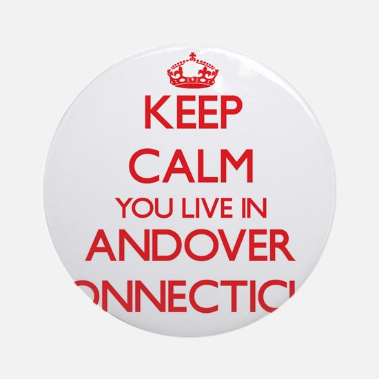 Keep calm you live in Andover Con Ornament (Round)
