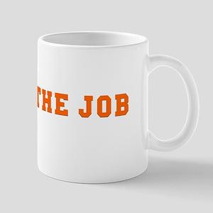 Finish the Job Mug