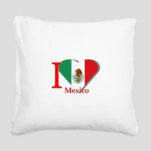 I love Mexico Square Canvas Pillow