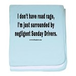 Sunday Drivers worse than Road Rage baby blanket