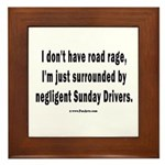 Sunday Drivers worse than Road Rage Framed Tile