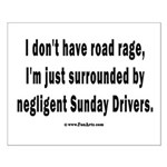 Sunday Drivers worse than Road Rage Small Poster
